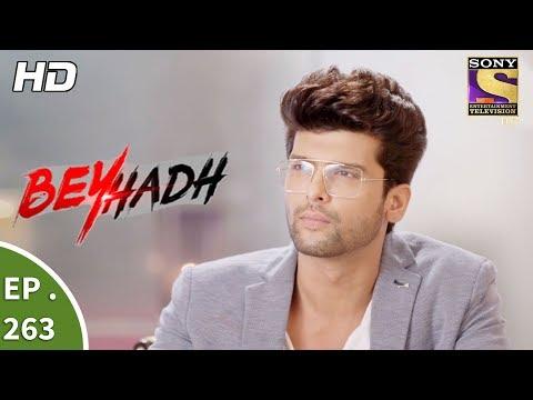 Beyhadh - बेहद - Ep 263 - 13th October, 2017