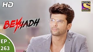 Video Beyhadh - बेहद - Ep 263 - 13th October, 2017 download MP3, 3GP, MP4, WEBM, AVI, FLV September 2019