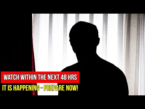 "[ PREPARE NOW! ] ""Watch Within the Next 48 hrs"" - The World's Hidden Truth"