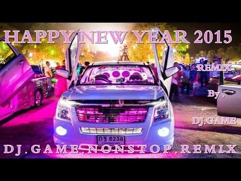 เพลงแดนซ์มันๆ[DJ.GAME] - Nappy New Year 2015 [148] V.01