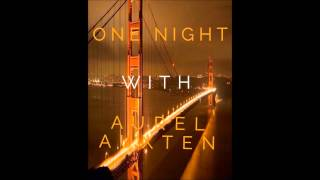 One Night Radio #005 (Aurel Auxten Mix)