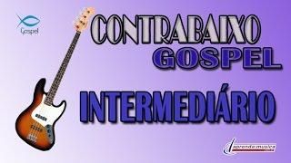 Aprenda Música - Aprenda Contrabaixo Gospel - Intermediário