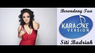 Lagu Karaoke Dangdut Siti Badriah Berondong Tua.mp3