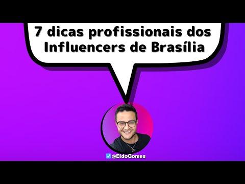 Influenciadores de Brasília: 7 principais fatores para atuar e trabalhar com influencers digitais