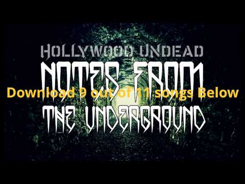 Notes From The Underground [Umabridged] - Hollywood Undead (Full Album Download)