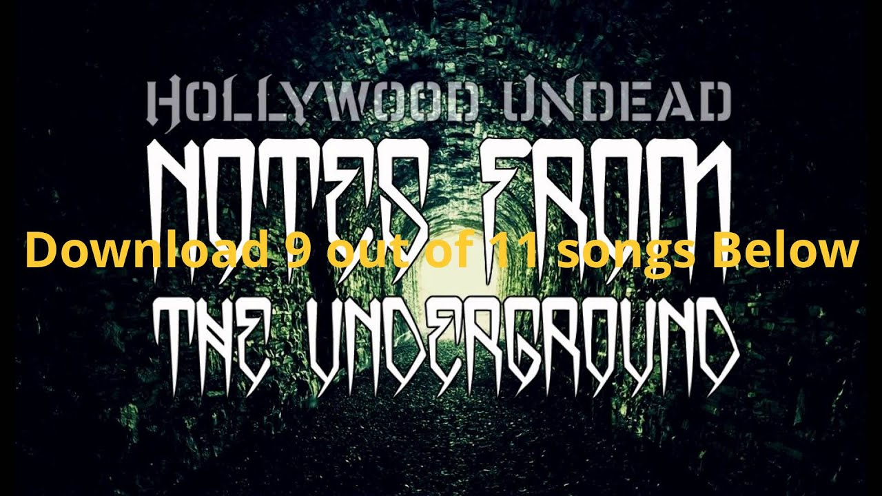 Hollywood undead-notes from the underground (download full album.