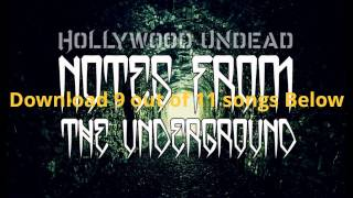 Repeat youtube video Notes From The Underground [Umabridged] - Hollywood Undead (Full Album Download)