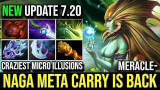 Meracle [Naga Siren] Back to Carry Meta in New Patch 7.20b Craziest Micro illusions 23Kills Dota 2