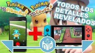 TODO sobre POKÉMON Let's Go Pikachu y POKÉMON Let´s Go Eevee - ¿Es lo que esperamos? N Deluxe