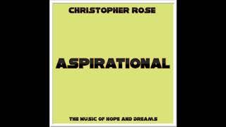 Aspirational (Full Album) (Prod By Christopher Rose)