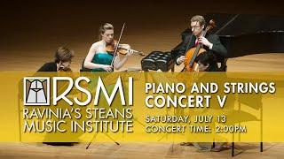 Piano & Strings Concert V: Ravinia Steans Music Institute, 2019
