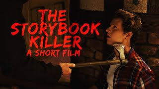 THE STORYBOOK KILLER (Short Film)