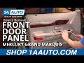 How To Install Replace Front Door Panel Mercury Grand Marquis 98-02 1AAuto.com