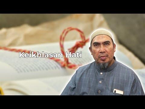 Keikhlasan Hati (Ustaz Amaluddin)