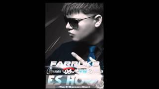 Farruko -Es Hora  ORIGUINAL 2011