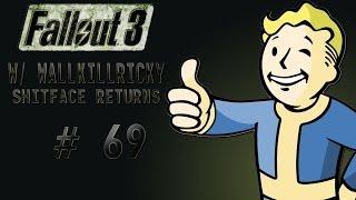 Fallout 3 GOTY Playthrough Ep: 69 - Spaceship Battle - w/ wallkillricky