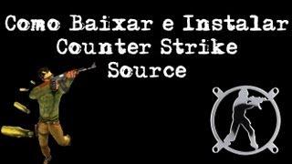 Como Baixar e Instalar Counter Strike Source com a Traduçao
