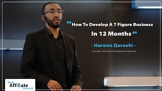 How To Develop A 7 Figure Business In 12 Months   Haroon Qureshi