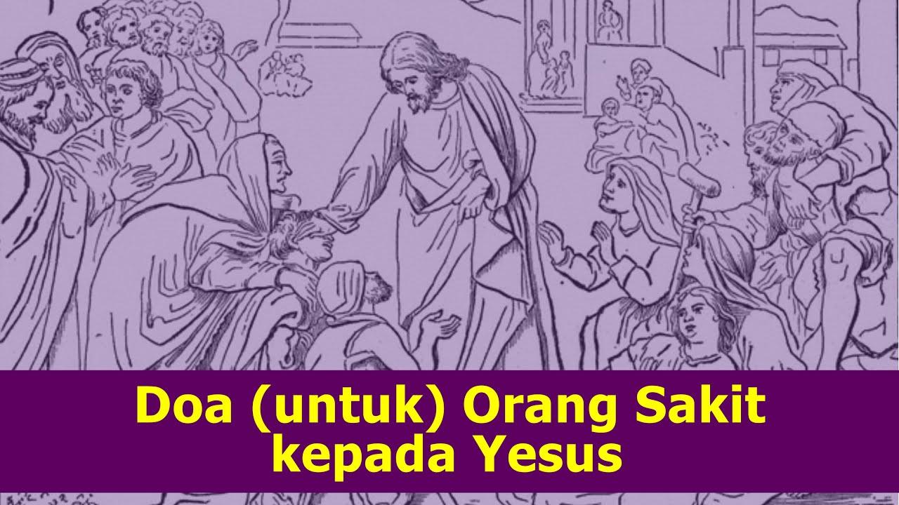 Doa (untuk) Orang Sakit kepada Yesus