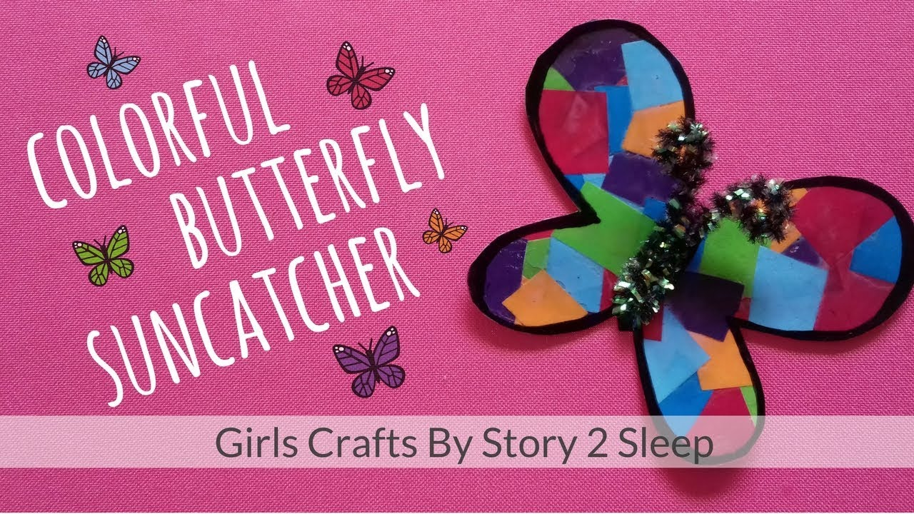 44d9a386cb500 Arts and Crafts for Kids Colorful Butterfly Suncatcher by Story 2 Sleep