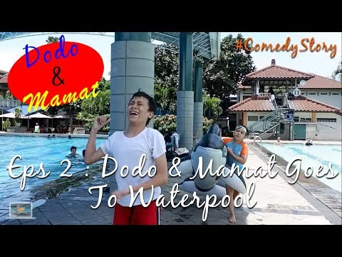 Kids Brother - Dodo & Mamat Eps 2 : Dodo & Mamat Goes To Waterpool (Comedy Story)