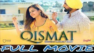 Qismat 2018 Full Punjabi Movie HD