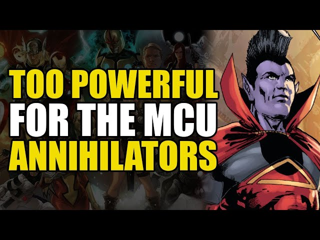 Too Powerful For The MCU: The Annihilators | Comics Explained