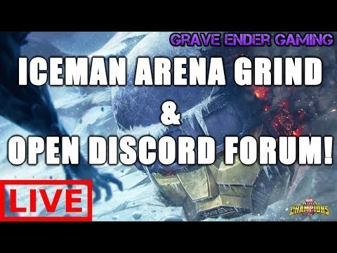 Marvel Contest of Champions | Final Night Iceman Arena Grind! | Open Discord Forum