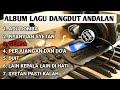 ALBUM LAGU DANGDUT ANDALAN - COV DG KILA  SATRIA BATITONG ELECTONE