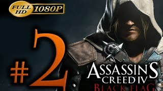 Assassin's Creed 4 - Walkthrough Part 2 [1080p HD] - No Commentary - Assassin's Creed 4 Black Flag
