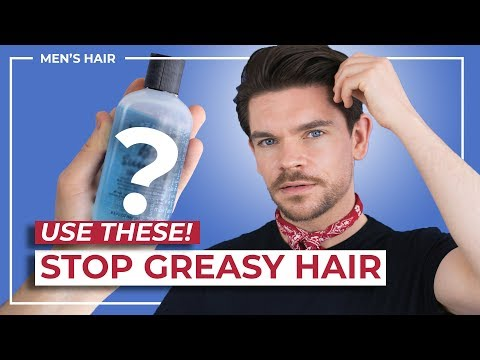 How To Stop Oily, Greasy Hair   Men's Hair