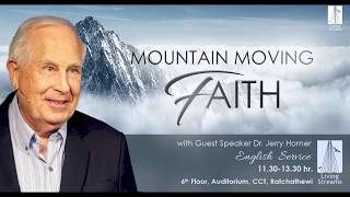 Mountain Moving Faith | Dr Jerry Horner | 20 May 18 | Sun-EN