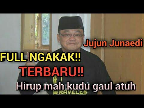 FULL Ngakak!!Ceramah Terbaru K.H.Jujun Junaedi Lucu