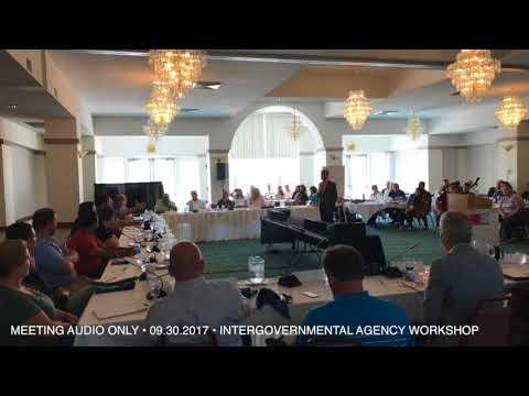 Intergovernmental Agency Workshop: September 30, 2017 (Audio)