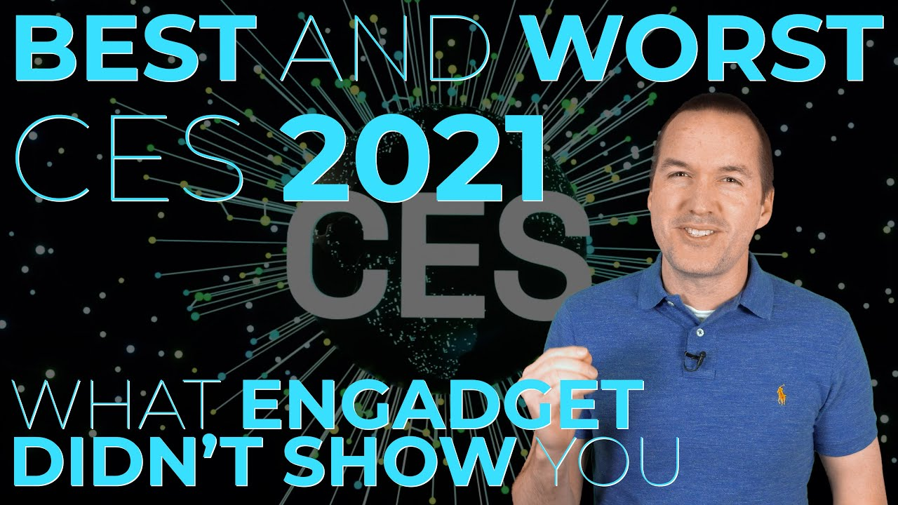 CES 2021 BEST and WORST New Products - What Engadget Didn't Show You