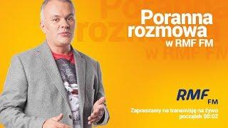 Grzegorz Małecki gościem Porannej rozmowy w RMF FM - Na żywo