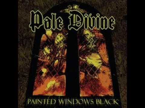 Pale Divine -  2012 -  Painted Windows Black