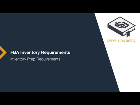 Seller University: Inventory Prep Requirements