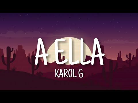 A ella – Karol G (Letra)