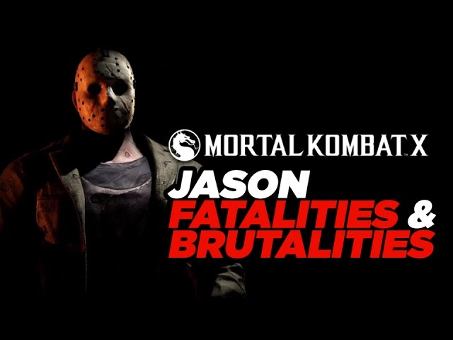 Jason Voorhees: All Fatalities and All Brutalities - Mortal Kombat X Gameplay