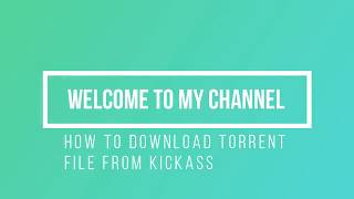 How download torrent file from kickass