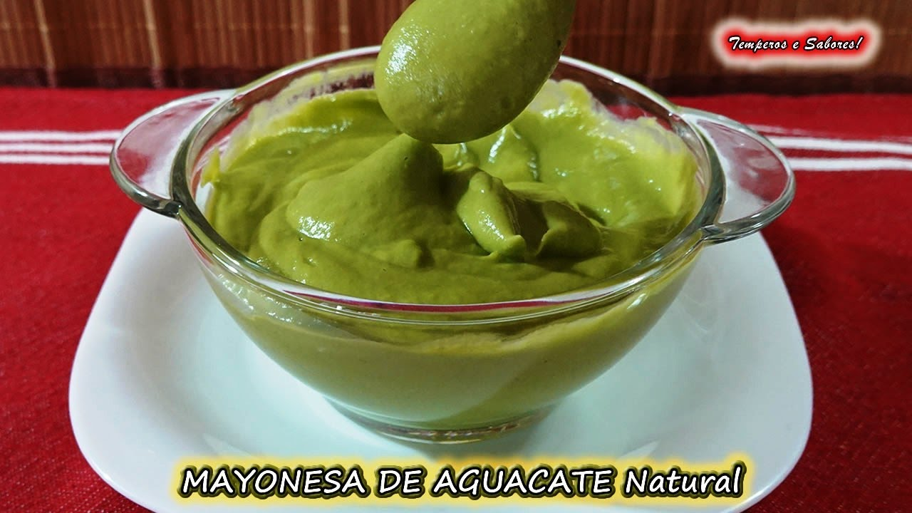 Mayonesa De Aguacate Sin Huevo Sin Leche Saludable Natural Y Deliciosa Youtube