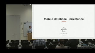 Mobile Database Persistence by Eric Maxwell