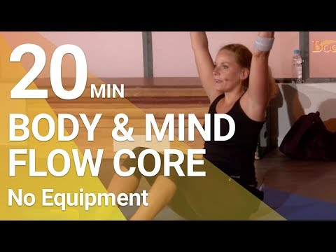 FULL WORKOUT - Body & Mind - Flow Workout 6 - Core I 20 MIn.