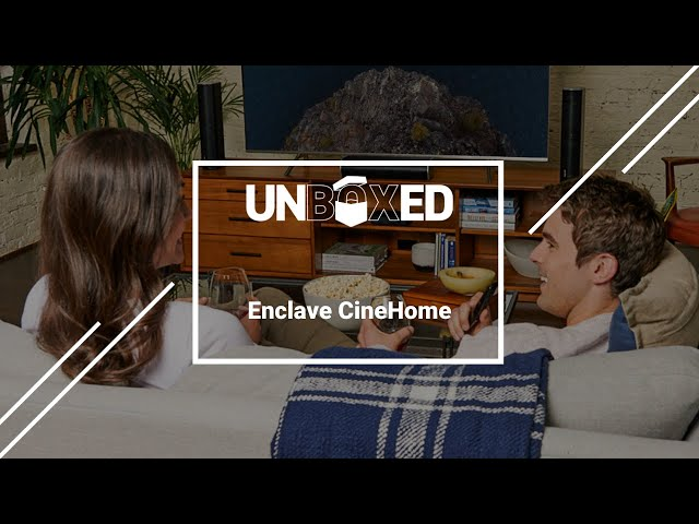 UNBOXED: Enclave CineHome Review