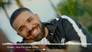 Drake - Nice For What @432hz