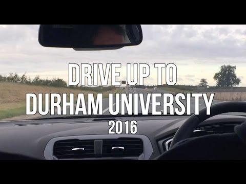 Drive up to Durham University! 2016