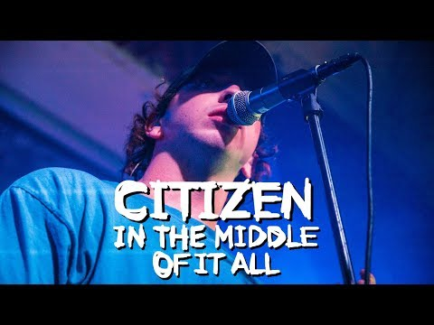 Citizen - In The Middle Of It All - LIVE at Manchester Deaf Institute 03/10/17
