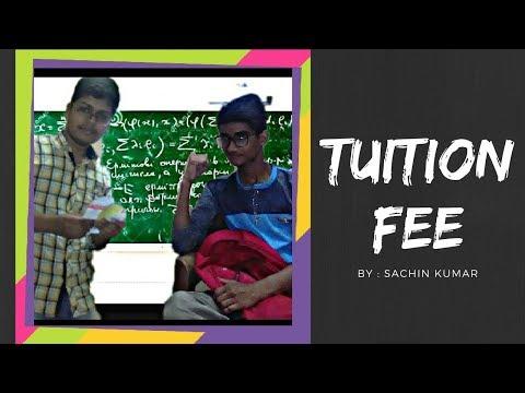 TUITION FEE || SACHIN KUMAR ||