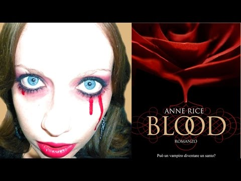 BLOOD - Anne Rice - Recensione